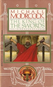 Cover of The King of Swords by Michael Moorcock