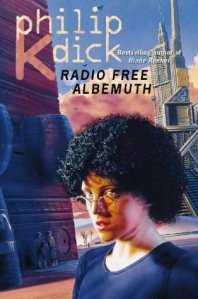 Cover of Radio Free Albemuth by Philip K Dick