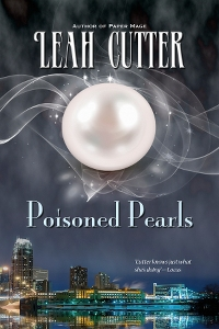 Cover of Poisoned Pearls by Leah Cutter
