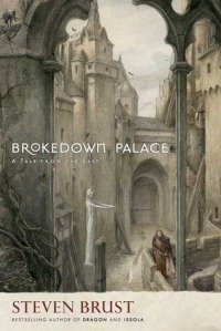 Cover of Brokedown Palace by Steven Brust