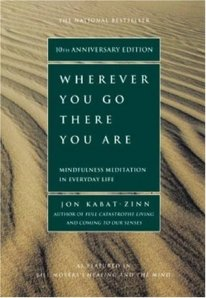 Cover of Wherever You Go, There You Are by Jon Kabat-Zinn