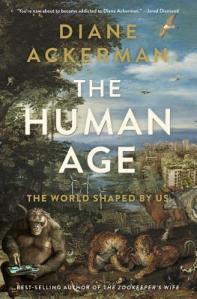 Cover of The Human Age by Diane Ackerman