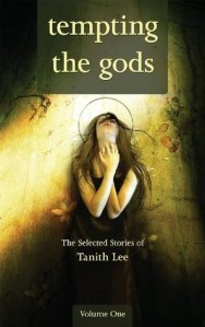 Cover of Tempting the Gods by Tanith Lee