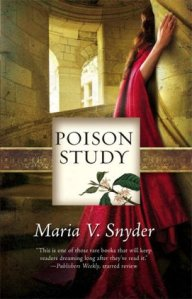Cover of Poison Study by Maria V. Snyder