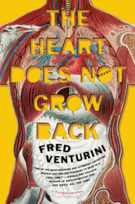Cover of The Heart Does Not Grow Back by Fred Venturini