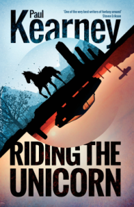 Cover of Riding the Unicorn by Paul Kearney