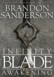 Cover of Infinity Blade: Awakening by Brandon Sanderson