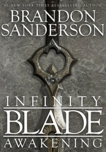 Cover of Infinity Blade: Awakening by Brandon Sanderson
