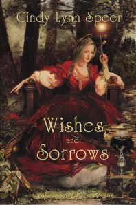 Cover of Wishes and Sorrows by Cindy Lynn Speer