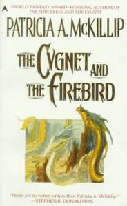 Cover of The Cygnet and the Firebird by Patricia McKillip