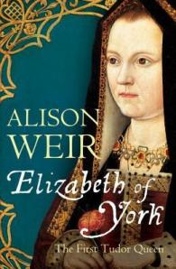 Cover of Elizabeth of York by Alison Weir