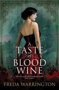 Cover of A Taste of Blood Wine by Freda Warrington