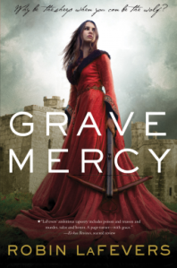 Cover of Grave Mercy by Robin LaFevers