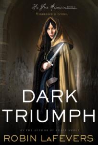 Cover of Dark Triumph by Robin LaFevers