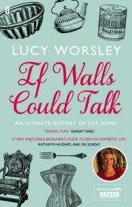 Cover of If Walls Could Talk by Lucy Worsley