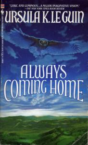 Cover of Always Coming Home by Ursula Le Guin