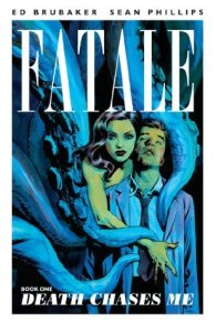 Cover of Fatale by Ed Brubaker and Sean Phillips