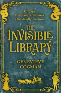Cover of The Invisible Library by Genevieve Cogman