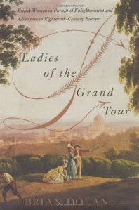 Cover of Ladies of the Grand Tour by Brian Dolan