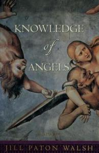 Cover of Knowledge of Angels by Jill Paton Walsh