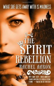Cover of The Spirit Rebellion by Rachel Aaron