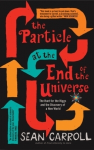 Cover of The Particle at the End of the Universe by Sean Carroll