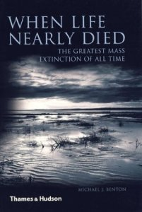 Cover of When Life Nearly Died by Michael J. Benton