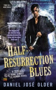 Cover of Half-Resurrection Blues, by Daniel José Older