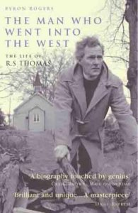 Cover of The Man Who Went into the West by Byron Rogers