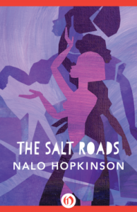 Cover of The Salt Roads by Nalo Hopkinson
