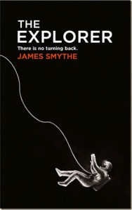 Cover of The Explorer by James Smythe
