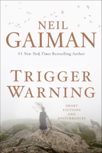 Cover of Trigger Warning by Neil Gaiman