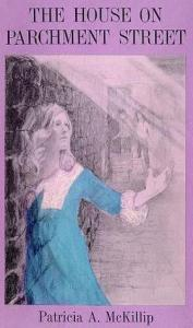 Cover of The House on Parchment Street by Patricia McKillip
