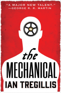 Cover of The Mechanical by Ian Tregillis