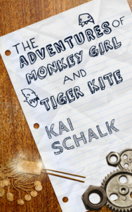 Cover of The Adventures of Monkey Girl and Tiger Kite by Kai Schalk
