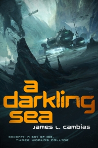 Cover of A Darkling Sea by James Cambias