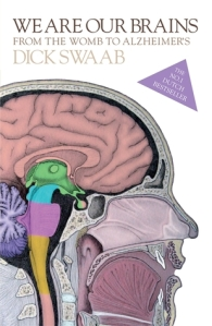Cover of We Are Our Brains by Dick Swaab