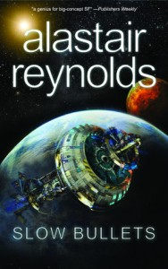 Cover of Slow Bullets by Alastair Reynolds