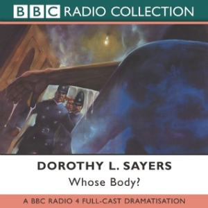 Cover of Whose Body? by Dorothy L. Sayers, audio edition