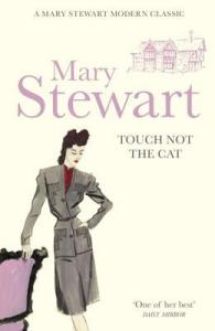 Cover of Touch Not The Cat by Mary Stewart