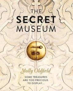 Cover of The Secret Museum by Molly Oldfield