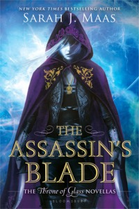 Cover of The Assassin's Blade by Sarah J. Maas