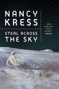 Cover of Steal Across The Sky by Nancy Kress