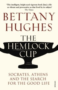 Cover of The Hemlock Cup by Bettany Hughes