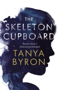 Cover of The Skeleton Cupboard by  Tanya Byron