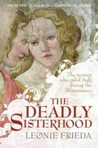 Cover of The Deadly Sisterhood by Leonie Frieda