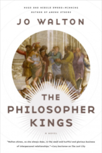 Cover of The Philosopher Kings by Jo Walton