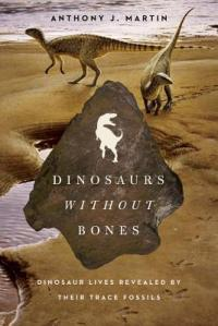 Cover of Dinosaurs Without Bones by Anthony Martin