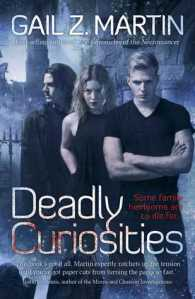 Cover of Deadly Curiosities by Gail Z. Martin