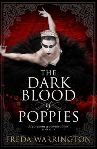 Cover of The Dark Blood of Poppies by Freda Warrington